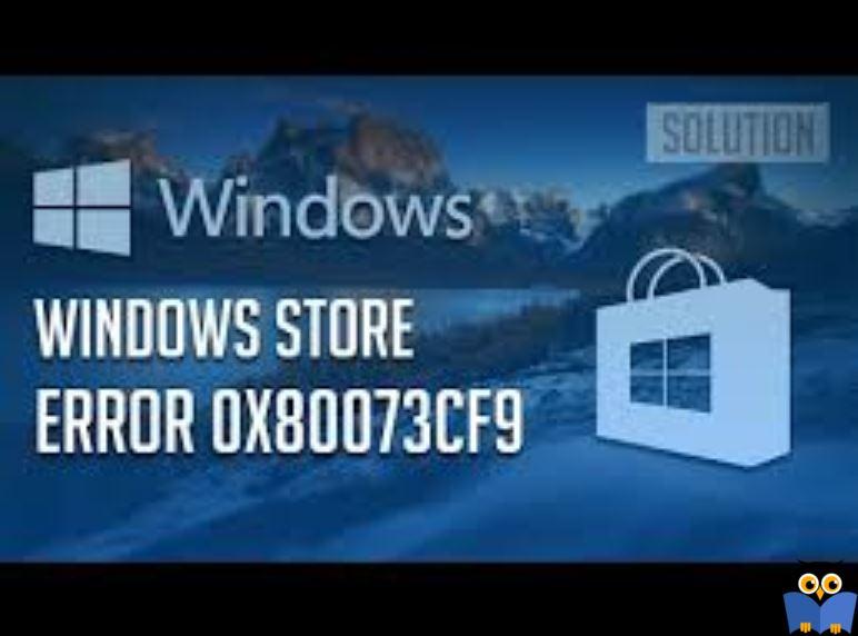 برطرف کردن ارور 0x80073cf9 در Windows Store