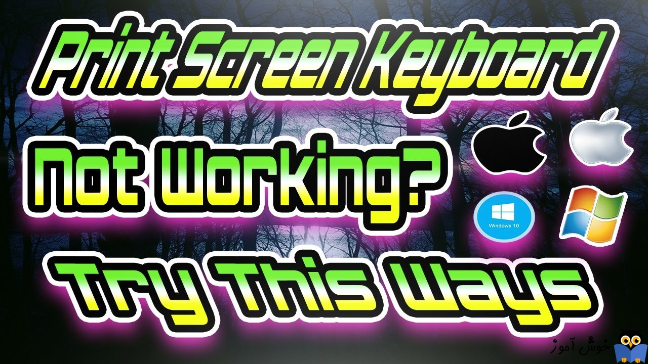 کار نکردن کلید PrtScn key یا print screen در ویندوز