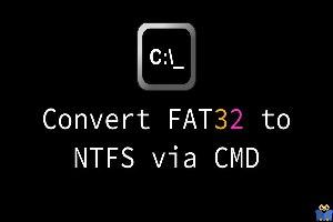 تبدیل فایل سیستم fat32 به ntfs