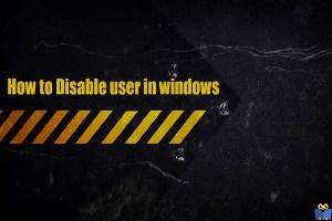 غیرفعال کردن User در ویندوز
