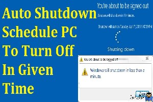 Shutdown کردن ویندوز طبق زمان بندی مشخص