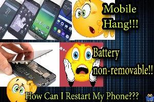 ریستارت گوشی های هوشمند بدون خارج کردن باتری در زمان هنگ