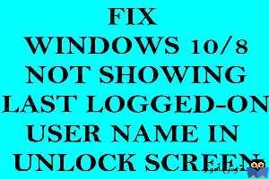 عدم نمایش last username در پنجره لاگین