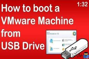 Boot از روی USB Flash در VMWare Workstation