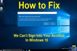 رفع خطای We can't sign into your account در ویندوز