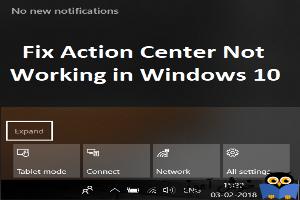 باز نشدن یا کار نکردن Action Center در ویندوز