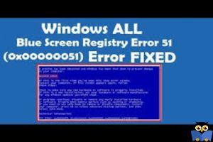 برطرف کردن ارور Registry Error 51