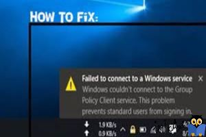 برطرف کردن ارور Windows couldn't connect to the Group Policy Client servic
