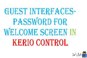 تنظیم پسورد برای guest interface ها در کریو کنترل