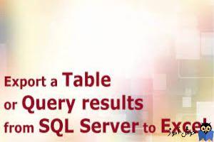 آموزش خروجی اکسل گرفتن از جداول SQL Server - بخش دوم