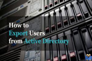 Export گرفتن از User های Active directory