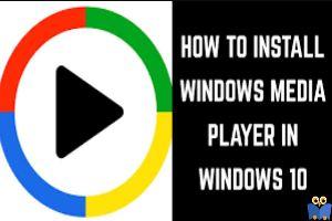 حذف و نصب مجدد Windows Media Player در ویندوز