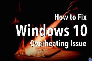 چگونه مشکل گرمای CPU را در ویندوز 10 حل کنیم