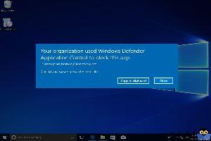 برطرف کردن ارور Your organization used Windows Defender Application Control to block this app