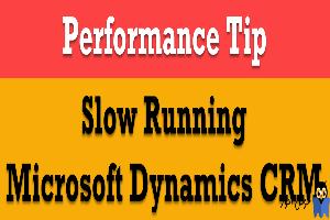 افزایش کارایی و عملکرد نرم افزار Microsoft CRM