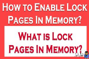 Lock Pages در Memory چیست و در SQL Server چه کاربردی دارد؟