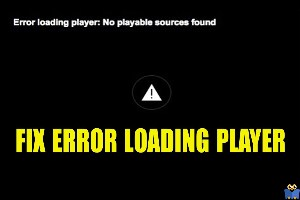 رفع ارور Error loading player: No playable sources found
