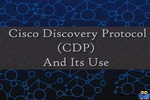 CDP یا Cisco Discovery Protocol در سیسکو