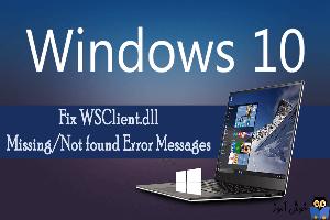 رفع ارور فایل WSClient.DLL در ویندوز