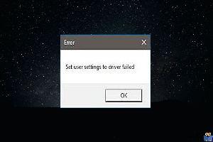 رفع ارور Set User Settings To Driver Failed