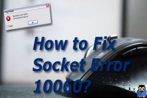 رفع ارور Socket Error 10060