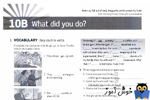 Workbook: 10B What did you do