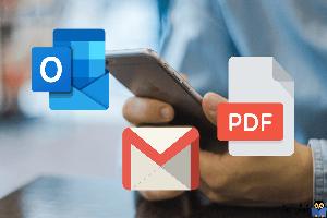 چگونه ایمیل های اوت لوک و Gmail را به صورت PDF ارسال کنیم
