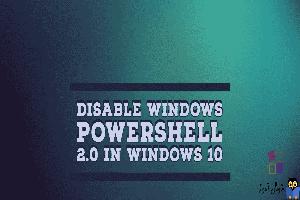 نحوه غیرفعال کردن PowerShell 2.0 در ویندوز 10