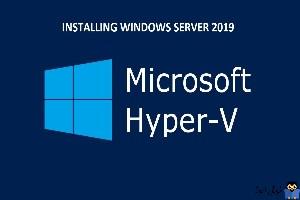 نحوه نصب Hyper-V روی ویندوز سرور Core 2019
