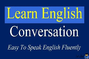 مکالمه روزانه انگلیسی برای سطوح مبتدی و متوسط